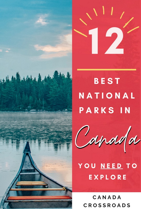 Amazing National Parks in Canada