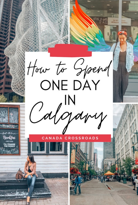 Pin: One day in Calgary itinerary