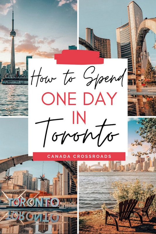 Pin for how to spend one day in Toronto itinerary guide