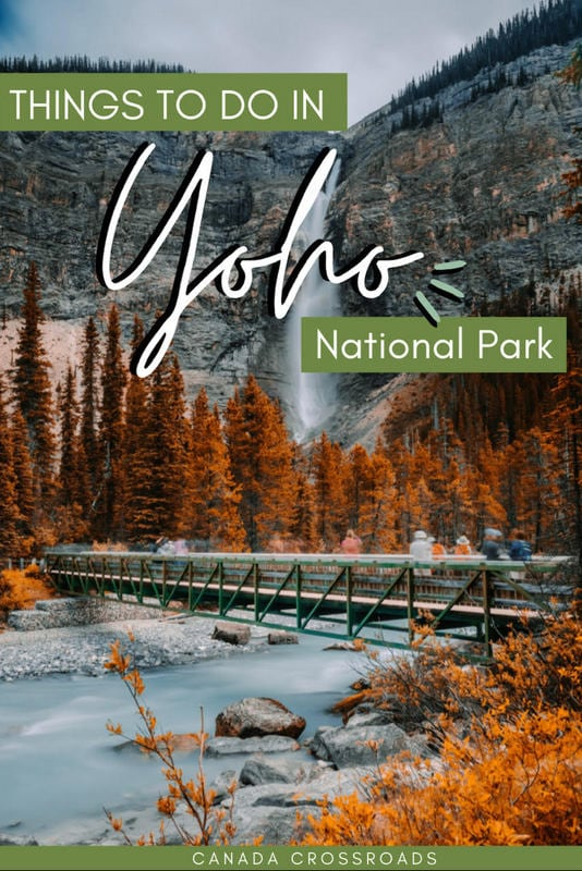 Pin for Yoho National Park Canada Things to do